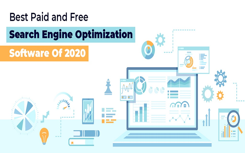 Best Paid and Free Search Engine Optimization Software Of 2020